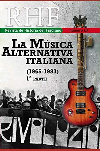 RHF - Revista de Historia del Fascismo: La Música