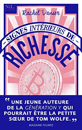 Signes intérieurs de richesse (French Edition)