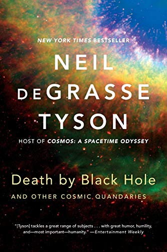Preisvergleich Produktbild Death by Black Hole: And Other Cosmic Quandaries
