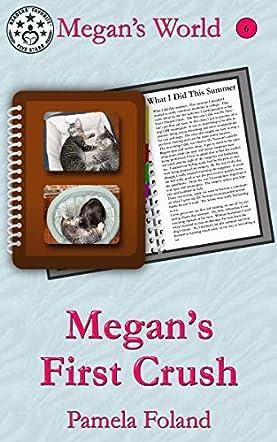 Megan's First Crush
