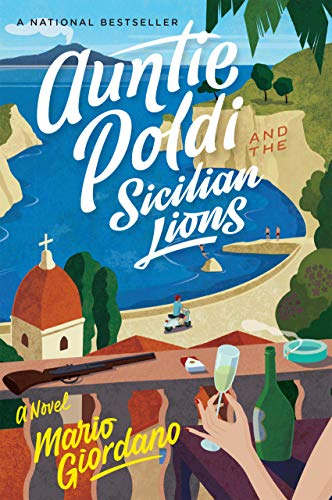 Auntie Poldi and the Sicilian Lions (An Auntie Poldi Adventure Book 1) by [Mario Giordano, John Brownjohn]