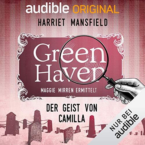 10. Der Geist von Camilla Audiobook By Harriet Mansfield cover art