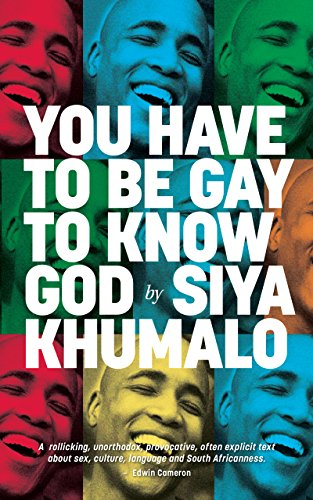 You Have to Be Gay to Know God (English Edition)