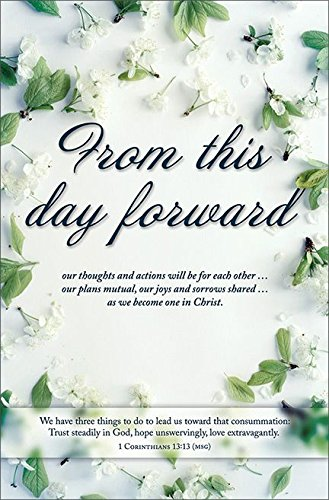 "Wedding Program Bulletin - ""From this day forward"" MSG Scripture - (Package of 100)"