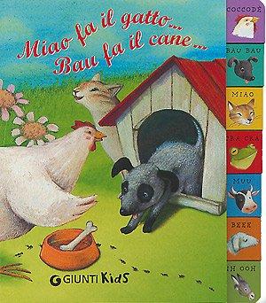 Perfect Paperback Miao fa il gatto... Bau fa il cane... [Italian] Book