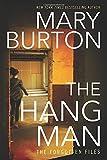 The Hangman (Forgotten Files, 3, Band 3) - Mary Burton