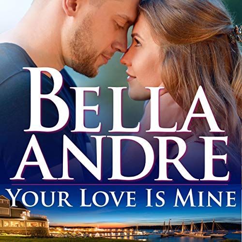 Your Love Is Mine audiobook cover art