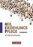 Heilerziehungspflege - Zu allen Ausgaben - Zu allen Bänden: Kernbegriffe und Konzepte - Handbuch