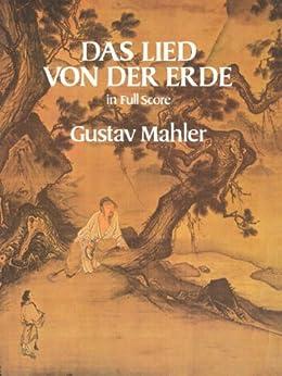 Das Lied von der Erde in Full Score (Dover Music Scores) (English Edition)