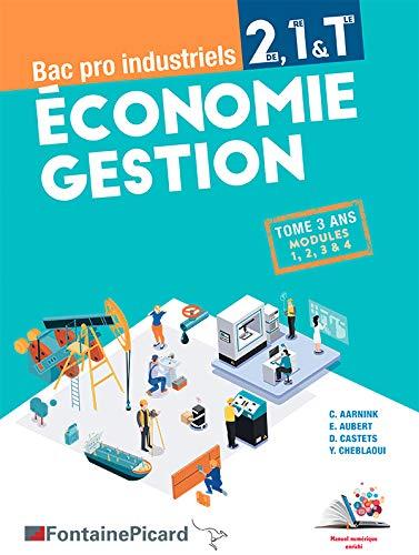 Economie Gestion 2de 1re Tle Bac pro industriels