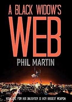 A Black Widow's Web by [Phil Martin]