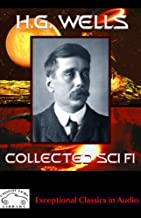 H.G. Wells Collected Science Fiction: The Time Machine & Stories of the Unusual
