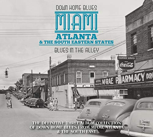 Down Home Blues: Miami Atlanta & The South Eastern States: Blues In The Alley (Various Artists)