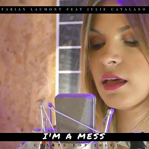 I'm a Mess (Pop Mix)