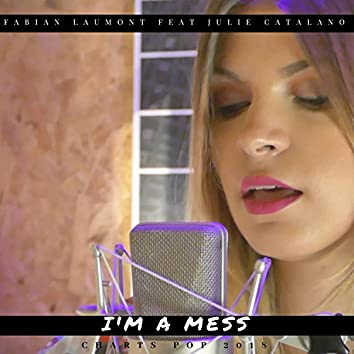 I'm a Mess (Charts Pop 2018)