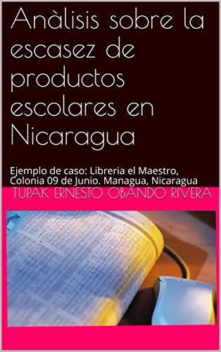 Anàlisis sobre la escasez de productos escolares en Nicarag