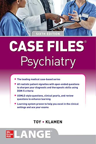Compare Textbook Prices for Case Files Psychiatry, Sixth Edition 6 Edition ISBN 9781260468731 by Toy, Eugene,Klamen, Debra