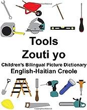 English-Haitian Creole Tools/Zouti yo Children's Bilingual Picture Dictionary