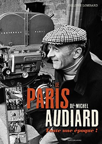 Le Paris de Michel Audiard : Toute une époque ! (Photos petits prix)