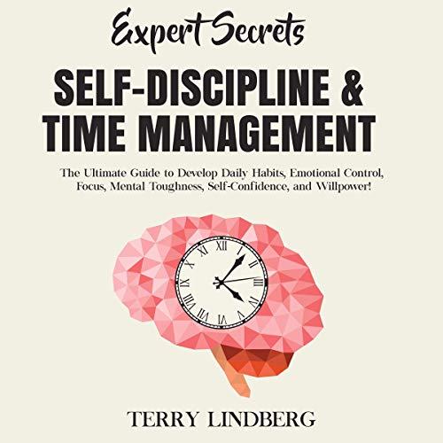 Expert Secrets - Self-Discipline and Time Management cover art