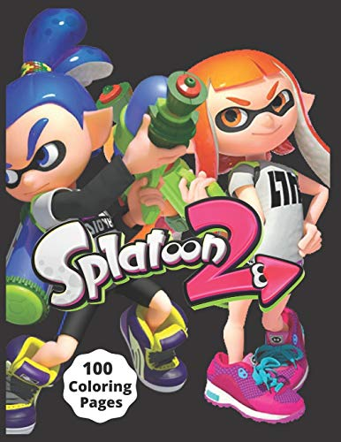 Splatoon 2: Coloring Book for Kids and Adults with Fun, Easy, and Relaxing