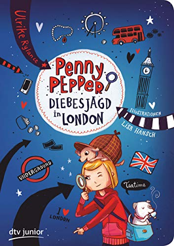 Penny Pepper - Diebesjagd in London (Die Penny Pepper-Reihe, Band 7)