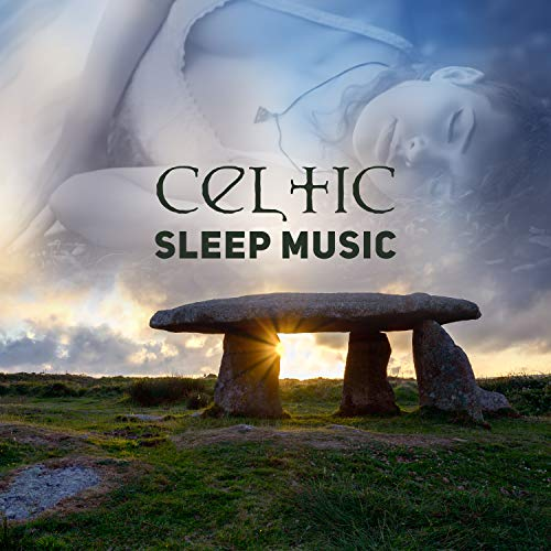 Celtic Sleep Music: Deep Dreams & Relaxation with Traditional Celtic Harp & Flute