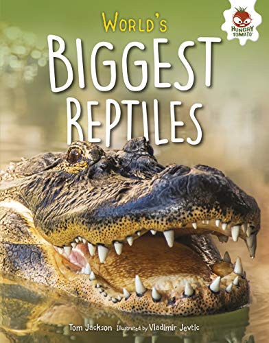 World's Biggest Reptiles (Extreme Reptiles)