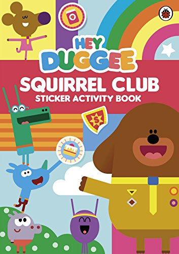 Hey Duggee: Squirrel Club Sticker Activity Book