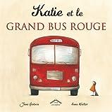 Katie et le grand bus rouge