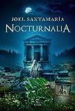 Nocturnalia (ESPASA NARRATIVA)