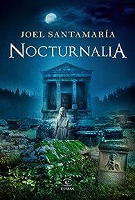 Nocturnalia par Joel Santamaría