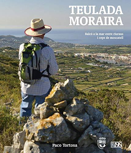 Teulada Moraira: Balcó a la mar entre riuraus i ceps de moscatell: 24 (L'Entorn)
