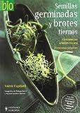 Semillas germinadas y brotes tiernos (Cocina bio)