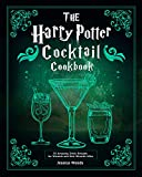 The Harry Potter Cocktail Cookbook : 55 Amazing Drink Recipes for Wizards and Non-Wizards Alike