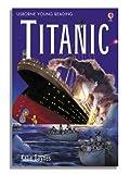 Titanic (3.3 Young Reading Series Three (Purple))