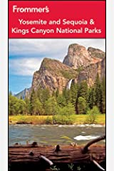 Frommer's Yosemite and Sequoia / Kings Canyon National Parks (Park Guides) Paperback