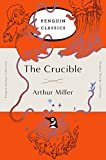 The Crucible: (Penguin Orange Collection)...