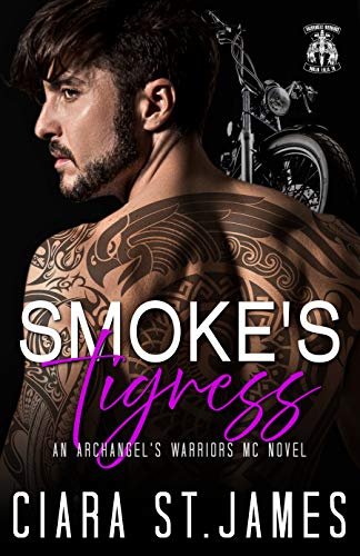 Smoke's Tigress (Dublin Falls' Archangel's Warriors MC Book 10) (English Edition)