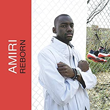 Amiri Reborn