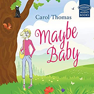 Maybe Baby                   By:                                                                                                                                 Carol Thomas                               Narrated by:                                                                                                                                 Charlotte Strevens                      Length: 6 hrs and 9 mins     Not rated yet     Overall 0.0