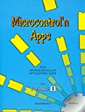 Microcontrol'n Apps: PIC Microcontroller Applications Guide From Square 1 (version 2.0)