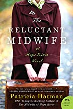 The Reluctant Midwife: A Hope River Novel (Hope River, 2)