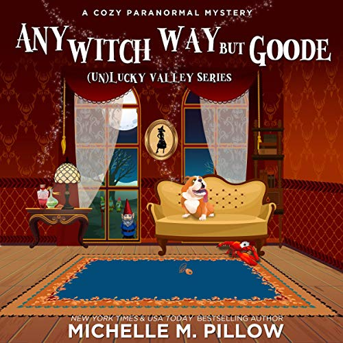 Any Witch Way But Goode audiobook cover art