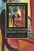 The Cambridge Companion to the English Short Story (Cambridge Companions to Literature) by Unknown(2016-06-06)