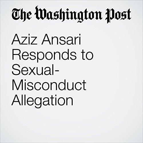 Aziz Ansari Responds to Sexual-Misconduct Allegation copertina