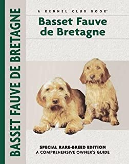 Basset Fauve De Bretagne (Comprehensive Owner's Guide)
