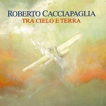 Tra Cielo e Terra (Between Sky and Earth)