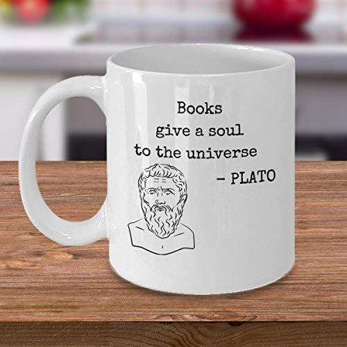 N\A Taza de café de filosofía Los Libros Dan un Alma al Universo Filósofo Griego Platón Cita Sabiduría filosófica Citas Regalo Amante de los Libros