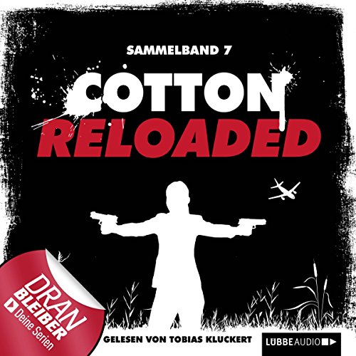 Cotton Reloaded: Sammelband 7 (Cotton Reloaded 19 - 21) audiobook cover art